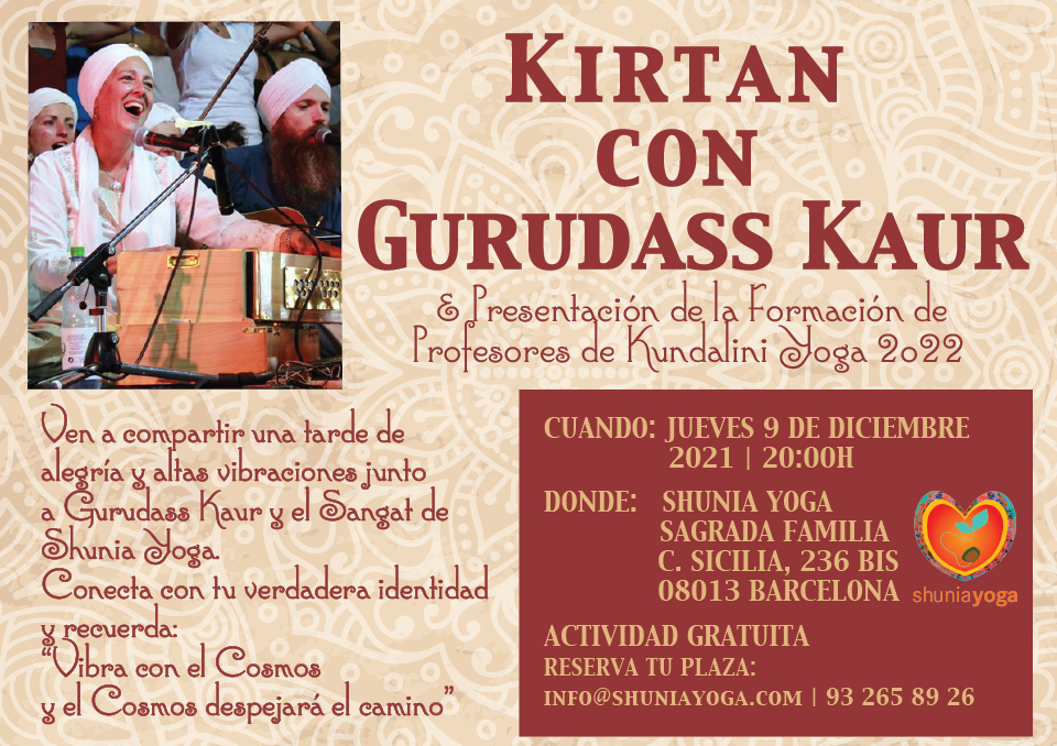 Kirtan con Gurudass Kaur & Presentacion de la Formación de Profesores de Kundalini Yoga Nivel 1 - 2022